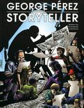 George Perez Storyteller HC (2006 Dynamic Forces) 1A-1ST