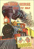 Iron Horse Goes to War (1960 Railroads) 0