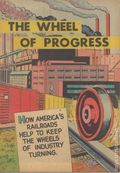 Wheel of Progress (1955 Railroad) 0