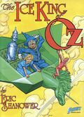 Ice King of Oz GN (1987 First Publishing) 1-1ST
