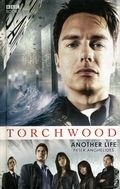 Torchwood Another Life HC (2007 Novel) 1-REP