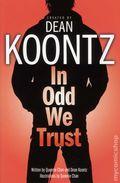 In Odd We Trust GN (2008 Del Rey) Dean Koontz 1-REP