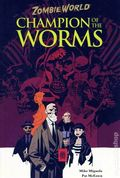 Zombie World Champion of the Worms TPB (2005 Dark Horse) 2nd Edition 1-1ST
