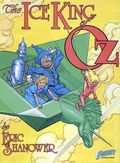 Ice King of Oz GN (1987 First Publishing) 1-REP