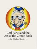 Carl Barks and the Art of the Comic Book SC (1982) 1-1ST