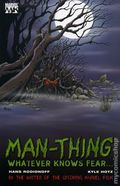 Man-Thing Whatever Knows Fear TPB (2005 Marvel Knights) 1-1ST