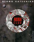 Akira Club HC (2007 Dark Horse) 1-1ST