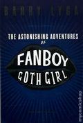 Astonishing Adventures of Fanboy and Goth Girl SC (2007) 1-1ST