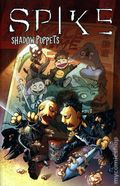 Spike Shadow Puppets TPB (2007 IDW) 1-1ST