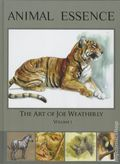 Animal Essence The Art of Joe Weatherly HC (2007) 1-1ST