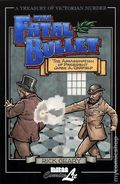 Treasury of Victorian Murder The Fatal Bullet GN (1999 NBM) 1-REP