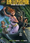 Graphic Universe: Demeter and Persephone Spring Held Hostage GN (2008 Lerner) A Greek Myth 1-1ST