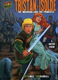 Graphic Universe: Tristan and Isolde The Warrior and the Princess HC (2008 Lerner) A British Legend 1-1ST