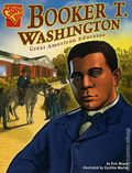 Graphic Library: Booker T. Washington GN (2006 Capstone) Great American Educator! 1-1ST