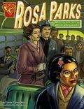 Graphic Library: Rosa Parks and the Montgomery Bus Boyscotts GN (2007 Capstone) 1-1ST