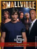 Smallville The Official Companion SC (2004-2008 Titan Books) 5-1ST