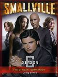 Smallville The Official Companion SC (2004-2008 Titan Books) 6-1ST