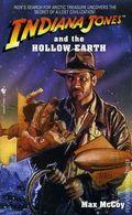 Indiana Jones and the Hollow Earth PB (1997 Bantam Novel) 1-REP