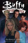 Buffy the Vampire Slayer The Blood of Carthage TPB (2001 DH) 1-1ST