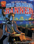 Graphic Library: Story of the Star Spangled Banner GN (2006 Capstone) 1-1ST