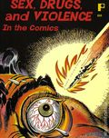 Sex, Drugs, and Violence in the Comics TPB (2008) 1-1ST