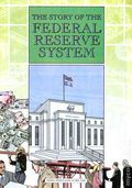 Story of the Federal Reserve System (1999) 2008