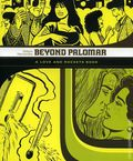 Beyond Palomar TPB (2007 Fantagraphics) A Love and Rockets Book 1-1ST