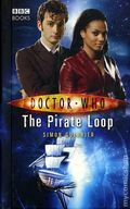 Doctor Who The Pirate Loop HC (2007 Novel) 1-1ST