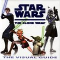 Star Wars The Clone Wars The Visual Guide HC (2008) 1-1ST