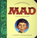 Completely MAD SC (1991 Little Brown and Company) By Maria Reidelbach 1-1ST