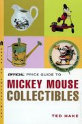 Official Price Guide to Mickey Mouse Collectibles SC (2008) 1-1ST