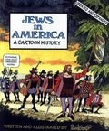 Jews in America A Cartoon History SC (2008 Updated Edition) 1-1ST