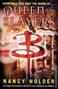 Buffy the Vampire Slayer Queen of the Slayers SC (2005 Novel) 1-1ST