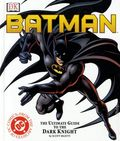 Batman The Ultimate Guide to the Dark Knight HC (2001 DK) 1A-REP