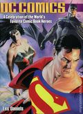 DC Comics A Celebration of the World's Favorite Comic Book Heroes SC (1995, 2003) 1-REP