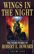 Wings in the Night SC (2007 A Solomon Kane Novel) The Weird Works of Robert E Howard 1-1ST