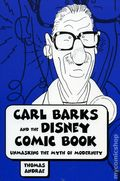 Carl Barks and the Disney Comic Book SC (2006) 1-1ST
