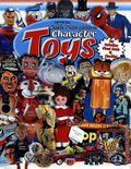 Hake's Price Guide to Character Toys SC (2002 Gemstone) 4th Edition 1-1ST