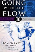 Going with the Flow: Ron Garney on Creating Art SC (2008 BBP) 1-1ST