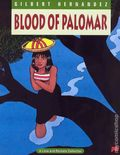 Blood of Palomar TPB (1989 FB) The Complete Love and Rockets 8-REP