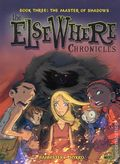 Elsewhere Chronicles GN (2009 Graphic Universe) 3-1ST
