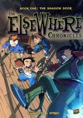 Elsewhere Chronicles GN (2009 Graphic Universe) 1-1ST