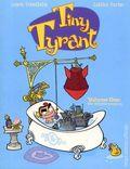 Tiny Tyrant GN (2007 Kid-Friendly Format) 1-1ST