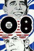 08 A Graphic Diary of the Campaign Trail GN (2009 Three Rivers Press) 1-REP