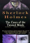 Sherlock Holmes The Cases of the Twisted Minds TPB (2009) 1-1ST