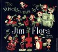 Mischievous Art of Jim Flora SC (2004) 1-REP