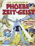 Adventures of Phoebe Zeit-Geist HC (1968) 1-1ST