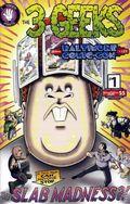3 Geeks Slab Madness (2008) 1B