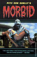Morbid TPB (2003-2005 Dark Horse) Pete Von Sholly's 1-1ST