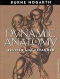 Dynamic Anatomy SC (2003 Watson-Guptill) Revised and Expanded By Burne Hogarth 1-1ST
